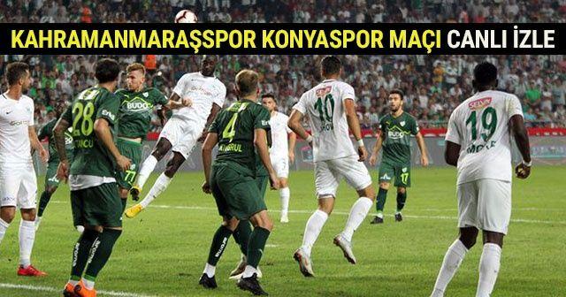 Kahramanmaraşspor Konyaspor MAÇI CANLI iZLE! Kahramanmaraşspor Konyaspor maçı canlı skor kaç kaç? A SPOR CANLI İZLE