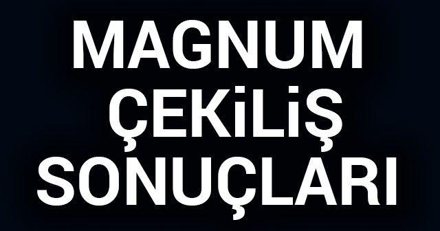 Magnum 2018 çekiliş Sonuçları Sorgulama Sonuçları