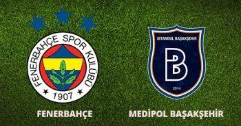 Fenerbahçe-Başakşehir maçı full Özeti izle ! Fenerbahçe Medipol Başakşehir Maçı Kaç Kaç Bitti? FB Başakşehir özet
