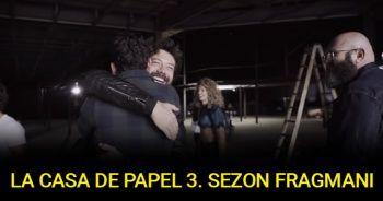 La Casa De Papel 3. sezon fragmanı çıktı İZLE | La Casa De Papel 3. sezon ne zaman başlayacak? BERLİN SÜRPRİZİ