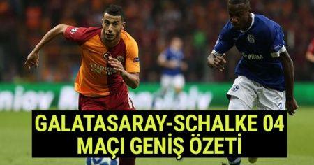 ÖZET İZLE: Galatasaray Schalke MAÇI GENİŞ ÖZETİ İZLE! GS Schalke MAÇI KAÇ KAÇ Sona Erdi? GS MAÇ ÖzetiVİDEO