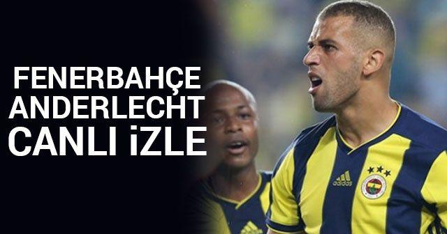 Fenerbahçe (FB) Anderlecht ŞİFRESİZ CANLI İZLE JUSTİN TV İnstagram FACEBOOK Youtube