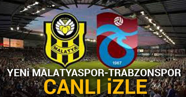 Yeni Malatyaspor Trabzonspor Şifresiz CANLI İZLE Az Tv idman Tv| Malatya TS ŞİFRESİZ CANLI veren yabancı kanallar listesi