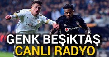 Genk Beşiktaş CANLI RADYO DİNLEE: Genk BJK Canlı Veren Radyo Kanalları Dinle