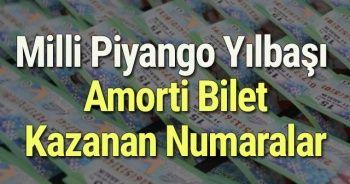 Amorti çıkan bilet numarası! Milli Piyango Yılbaşı AMORTİ bilet kazanan numaralar SIRALI TAM LİSTE ÖĞREN