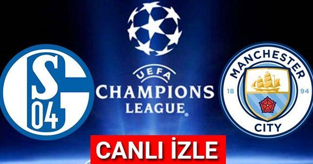 Schalke 04 Manchester City Maçı CANLI İZLE Şifresiz Veren KANALLAR Hangileri? Schalke 04 Manchester City Maçı SKORU