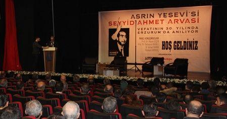 Seyyid Ahmet Arvasi, vefatının 30. yılında Erzurum'da anıldı
