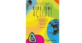 Çocuklar için tasarlanan Kids Zone açıldı