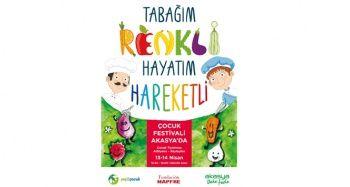 Tabağım Renkli Hayatım Hareketli Çocuk Festivali 13 Nisan'da başlıyor