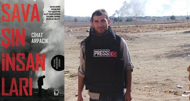 Muhabirin 7 yıllık Suriye anıları kitaplaştı