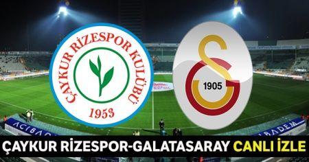 Çaykur Rizespor Galatasaray Maçı Beinsports CANLI İZLE! Rize GS Maçını Şifresiz Veren Kanallar! Rizespor Galatasaray CANLI İZLE