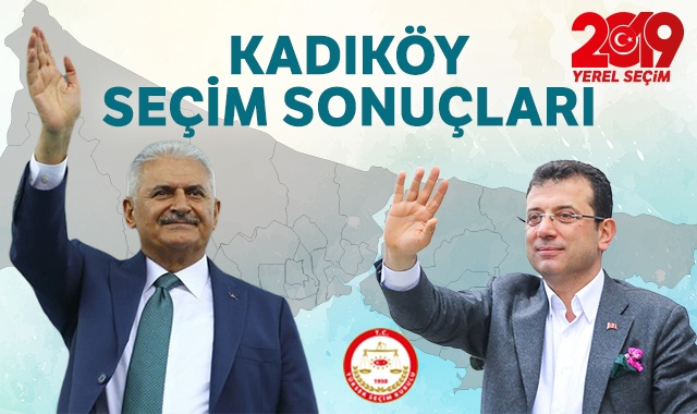 23 Haziran Kadıköy seçim sonuçları! Kadıköy'de Binali Yıldırım mı Ekrem İmamoğlu mu önde? Kadıköy'de seçimi kim kazandı