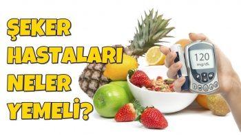 Şeker Hastaları Ne Yememeli / Şeker Hastaları Ne Yemeli