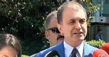 AK Parti Sözcüsü Ömer Çelik ilk açıklamalar
