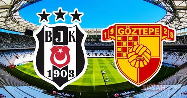 Beşiktaş Göztepe maçında 11'ler belli oldu