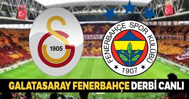 Galatasaray Fenerbahçe Derbi Maçı Şifresiz CANLI İZLE! GS FB Canlı Skor Kaç Kaç?