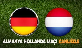 Almanya Hollanda Maçı Canlı İZLE! Şifresiz veren Kanallar hangileri? Almanya Hollanda maçı şifresiz S Sport 2 İdman Tv canlı izle