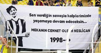 Fenerbahçe tribünleri Neslican'ı unutmadı