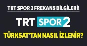 TRT SPOR 2'NİN FREKANS BİLGİLERİ! TRT SPOR 2 Türksat'tan Nasıl İzlenir? Frekans Ayarları Nasıl Yapılır?'