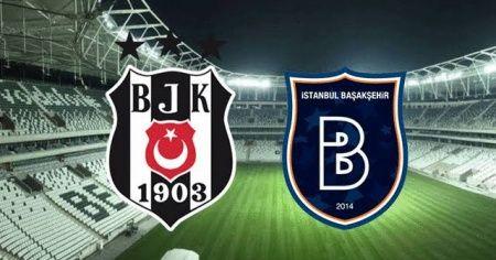 Beşiktaş - Medipol Başakşehir maçı canlı| Beşiktaş - Medipol Başakşehir maçı izle | Beşiktaş - Medipol Başakşehir maçı canlı linkleri