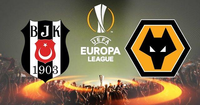 Beşiktaş Wolverhampton maçı CANLI İZLE! Şifresiz veren kanalar! BJK Wolves maçı kaç kaç Beinsports 1 CBC sport izle