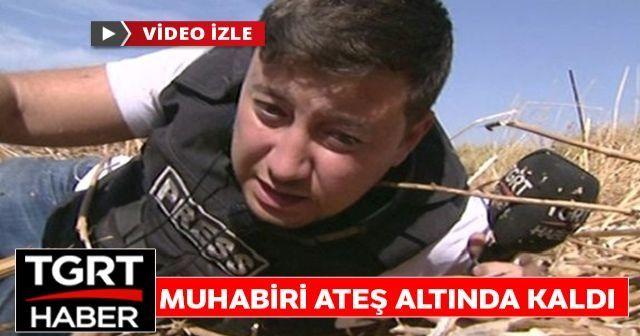 TGRT Haber Muhabiri Emre Kol ateş altında kaldı
