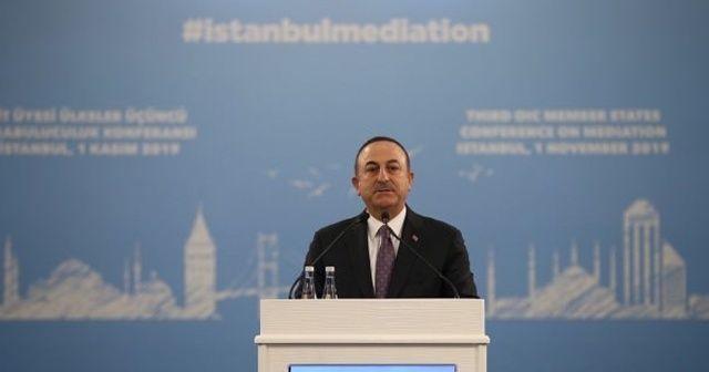 Bakan Çavuşoğlu: Türkiye güçlü olduğunu gösterdi