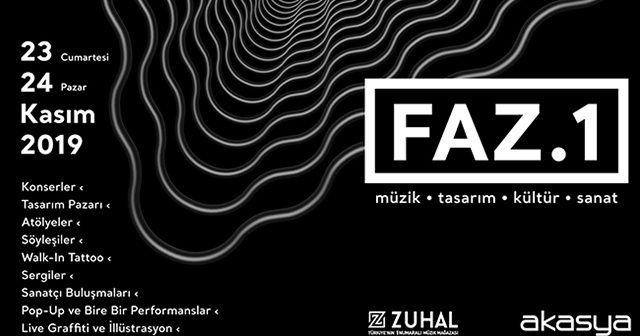 İstanbulluları FAZ.1 ile, müzik ve sanatla dolu bir hafta sonu bekliyor
