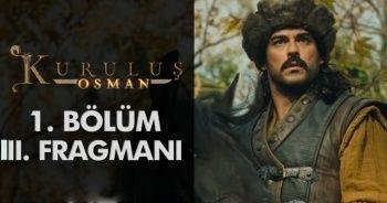 Kuruluş Osman 3. fragmanı yayınlandı! Kuruluş Osman 1. bölüm 3. fragmanını izlemek için TIKLAYINIZ