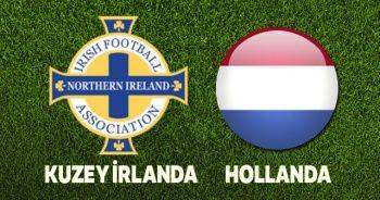 Kuzey İrlanda-Hollanda maçı hangi kanalda? Kuzey İralnda Hollanda maçı canlı izle! Şifresiz veren kanallar var mı?