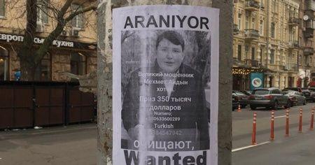 'Tosuncuk' lakaplı Mehmet Aydın'ın afişleri Kiev sokaklarında