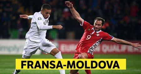 Fransa - Moldova Maç özeti! Fransa Moldova maçı kaç kaç bitti?