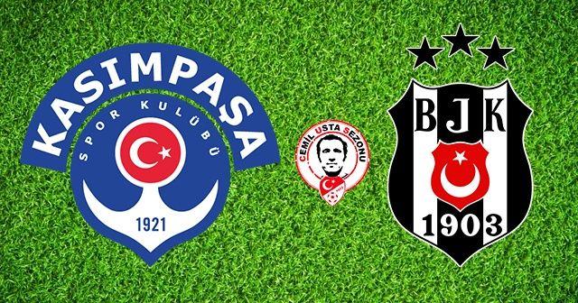 Kasımpaşa - Beşiktaş maçı canlı izle  Kasımpaşa - Beşiktaş maçı canlı link   Kasımpaşa - Beşiktaş maçı hangi kanalda   Kasımpaşa - Beşiktaş maçı saat kaçta