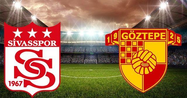 Sivasspor Göztepe maçı kaç kaç bitti?Sivasspor Göztepe skoru