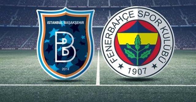 Fenerbahçe -Medipol Başakşehir maçının hakemi belli oldu