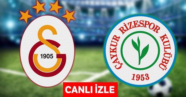 Galatasaray Çaykur Rizespor Maçı ASPOR İZLE | GS Çaykur Rizespor Maçı Kaç Kaç?