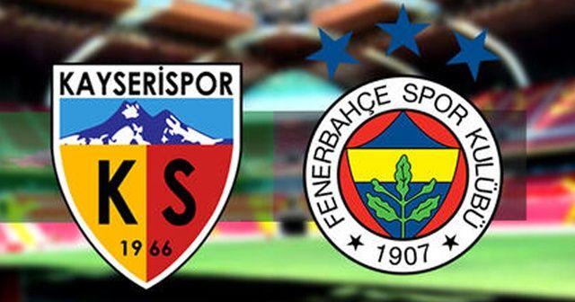 Kayserispor - Fenerbahçe Maçı Canlı İzle | Kayserispor Fenerbahçe Maçı Hangi Kanalda Canlı Yayınlanacak?