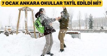 Ankara'da okullar tatil mi? 7 Ocak Ankara okullar tatil edildi mi? Ankara tatil haberleri  7 Ocak Ankara'da okullar tatil mi?