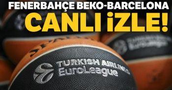 Fenerbahçe Beko Barcelona Canlı| Fenerbahçe Beko Barcelona Canlı İzle| Fenerbahçe Beko Barcelona Şifresiz İzle
