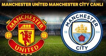 Manchester United Manchester City canlı | Manchester United Manchester City canlı izle | Manchester United Manchester City şifresiz izle|