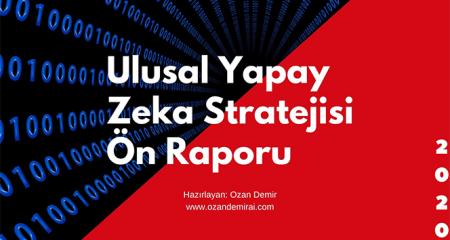 Türkiye'nin 'Ulusal Yapay Zeka Stratejisi' ön raporu yayınlandı