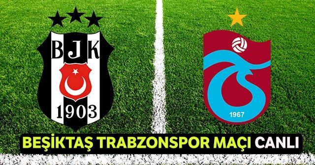 Beşiktaş Trabzonspor Maçı Canlı İzle! BJK TS Maçını Şifresiz Veren Kanallar hangileri? Beinsports1 canlı izleme