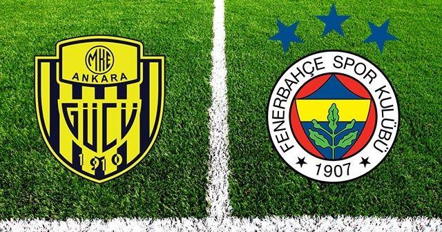 Ankaragücü Fenerbahçe Maçı Ne Zaman Saat Hangi Kanaldan Canlı Yayınlanacak? Ankaragücü FB Maçı Şifresiz Mi?