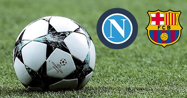 Napoli Barcelona Şampiyonlar Ligi Maçı CANLI İZLE! NAPOLİ Barcelona MAÇI Hangi Kanalda?