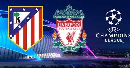 Atletico Madrid - Liverpool maçı canlı izle! Atletico Madrid - Liverpool maçını şifresiz veren yabancı kanallar hangileri?