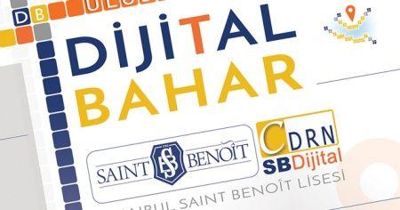 Saint Benoit Fransız Lisesi 6'ncı Uluslararası Dijital Bahar Konferansı başlıyor