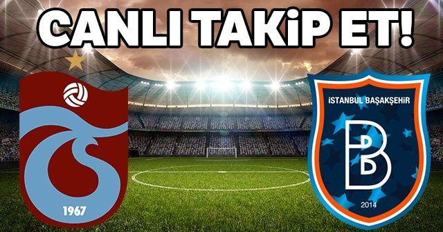 Trabzonspor Medipol Başakşehir maçı şifresiz mi? Trabzonspor-Medipol Başakşehir canlı izle!