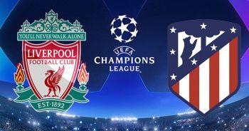 Liverpool - Atletico Madrid maçı canlı izle!  Liverpool - Atletico Madrid maçı şifresiz veren kanal hangisi?