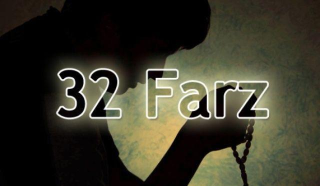 Her Müslümanın Bilmesi Gereken Otuz İki (32) Farz Nelerdir?