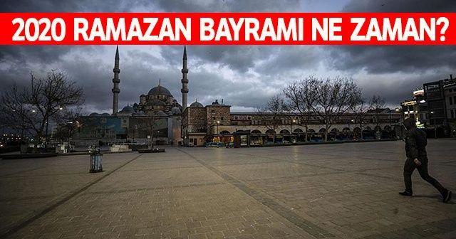 Ramazan Bayramında Sokağa Çıkma Yasağı İlan Edildi mi? | 2020 Ramazan Bayramı Ne Zaman?